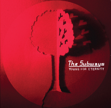 The-Subways-Young-For-Eternity.jpg